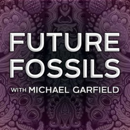 FUTURE FOSSILS on Apple Podcasts