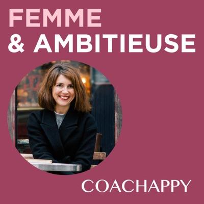Femme et Ambitieuse : réussir carrière et vie personnelle:Jenny Chammas