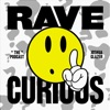 Rave Curious Podcast artwork