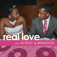 Real Love with Achley & Brandon podcast