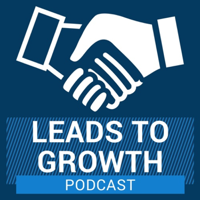 Leads To Growth podcast
