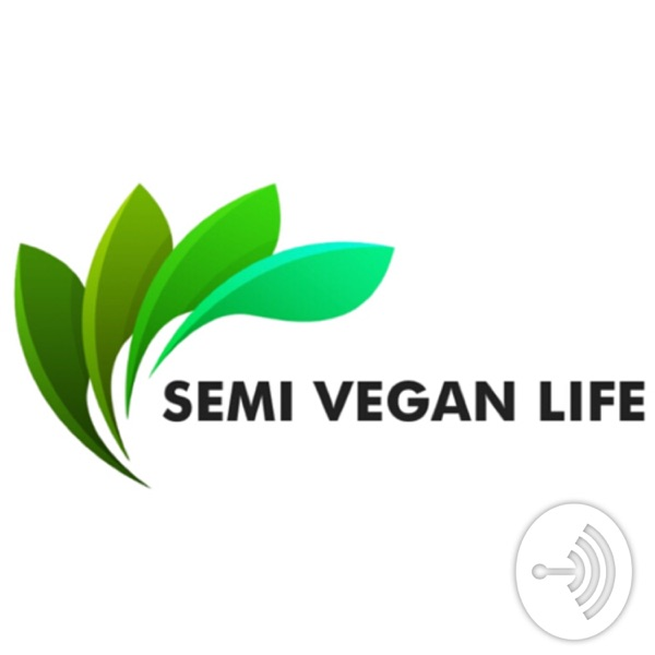 Semi-Vegan Life