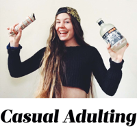 Casual Adulting podcast