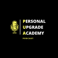 Personal Upgrade Academy podcast