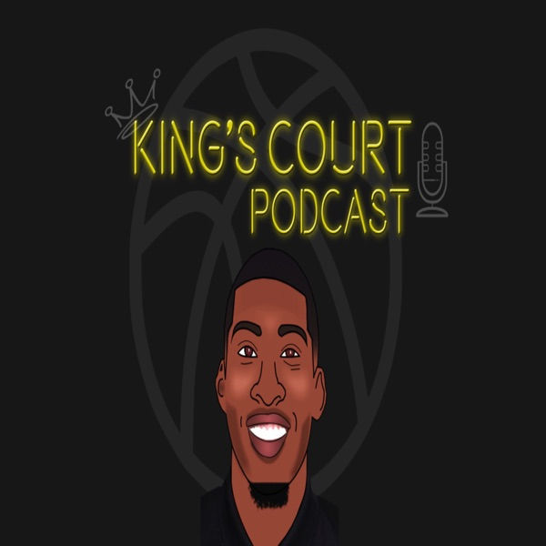 King's Court Podcast