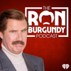 The Ron Burgundy Podcast - iHeartRadio & Ron Burgundy