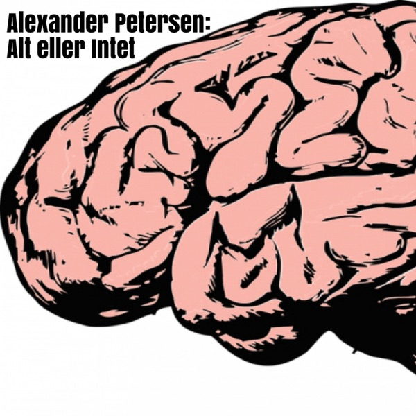 Alexander Petersen: Alt og Intet