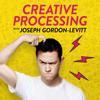 Creative Processing with Joseph Gordon-Levitt - HITRECORD & Cadence13