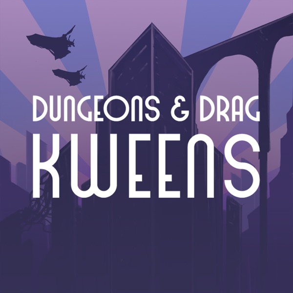 Dungeons & Drag Queers