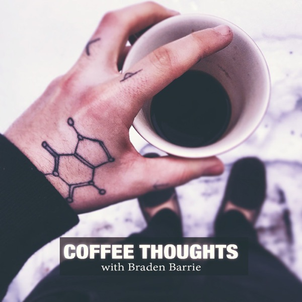 Coffee Thoughts Podcast – Podcast – Podtail
