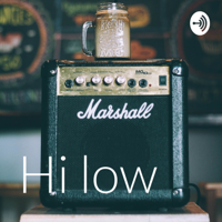 Hi low podcast