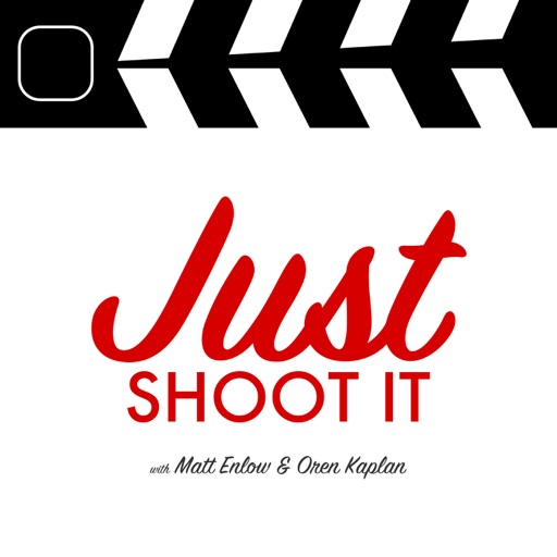 Cover image of Just Shoot It: A Podcast about Filmmaking, Screenwriting and Directing