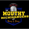 The Mouthy Michiganders