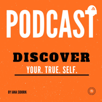Discover Your.True.Self podcast