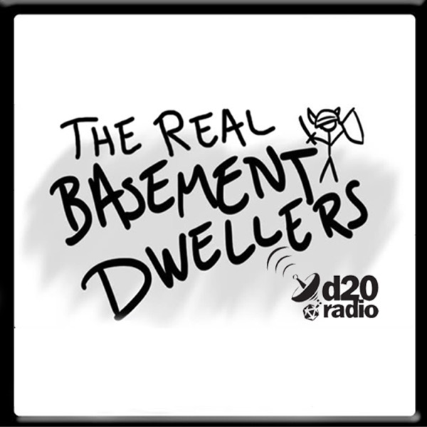 The Real Basement Dwellers 13 – Damn the Man 2018
