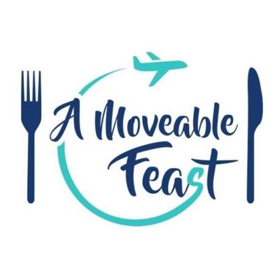 A Moveable Feast:A Moveable Feast
