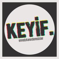 Keyif. podcast