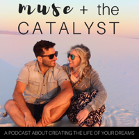 Muse and The Catalyst podcast