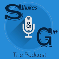 Podcast cover art for Shukes and Giff The Podcast