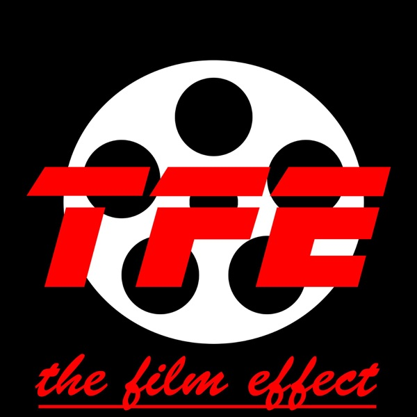 Film Effect Podcast