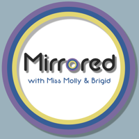 Mirrored podcast