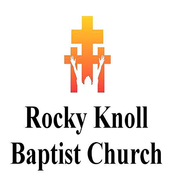 Rocky Knoll Baptist Church Podcast