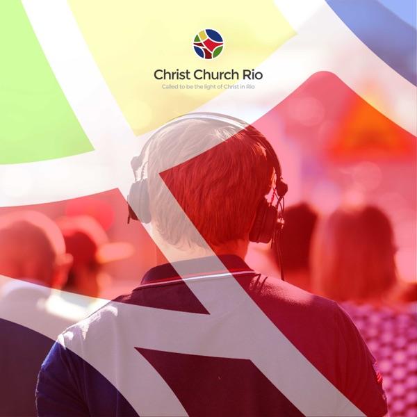 Christ Church Rio Talks