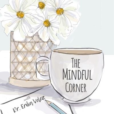 The Mindful Corner Podcast