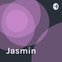 Jasmin podcast