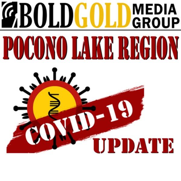Pocono Lake Region, PA Covid-19 Update