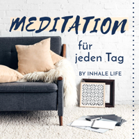 Meditation für jeden Tag | Podcast für geführte Meditationen auf deutsch | meditieren & entspannen