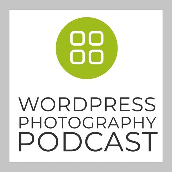 The WordPress Photography Podcast | Podbay