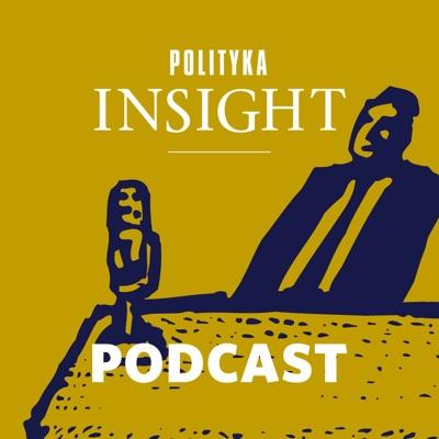 Polityka Insight Podcast:Polityka Insight