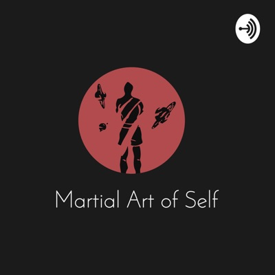Martial Art of Self