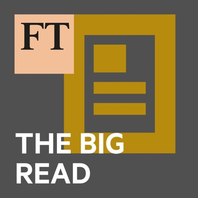 FT Big Read:Financial Times