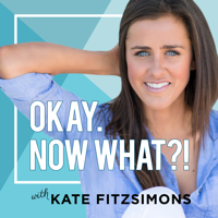 Okay. Now What? - A Show for The Young and The Anxious. podcast