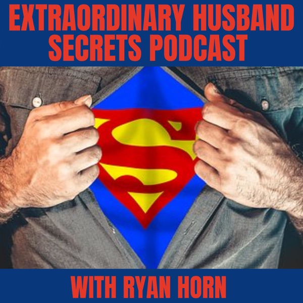 Extraordinary Husband Secrets