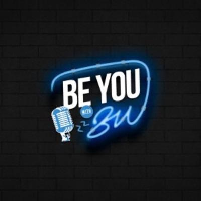 Be You with BU:Brian Underwood