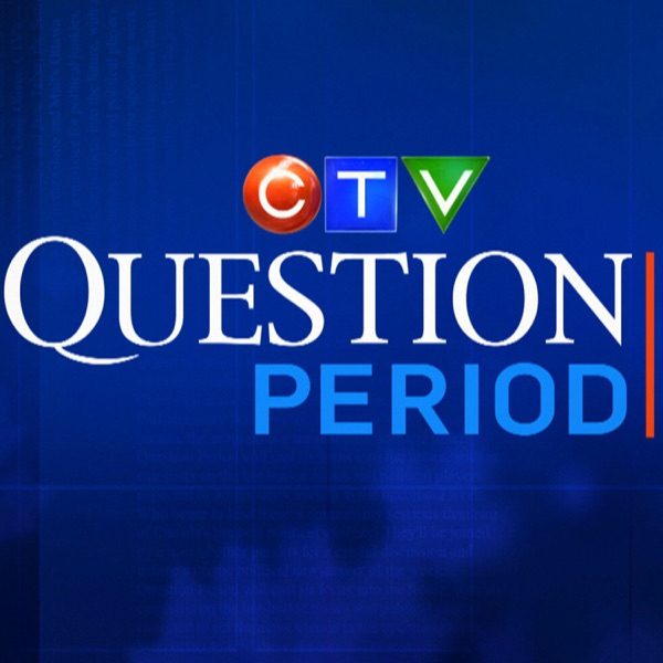 CTV Question Period Podcast