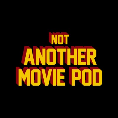 Not Another Movie Pod:Culture Crave