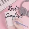 Rustic Songbird