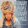 Ordinary People. Ordinary Things. with Melissa Radke artwork