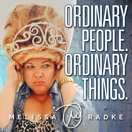 Cover image of Ordinary People. Ordinary Things. with Melissa Radke