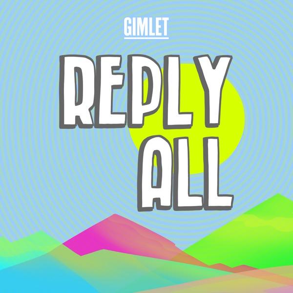 Reply All | Podbay