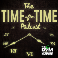 The Time After Time Podcast podcast