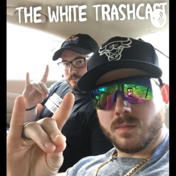 The White Trashcast