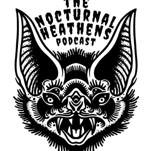 The Nocturnal Heathens Podcast