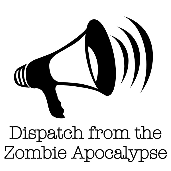Dispatch from the Zombie Apocalypse