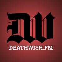 Deathwish.fm podcast