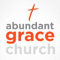 Abundant Grace Podcast podcast